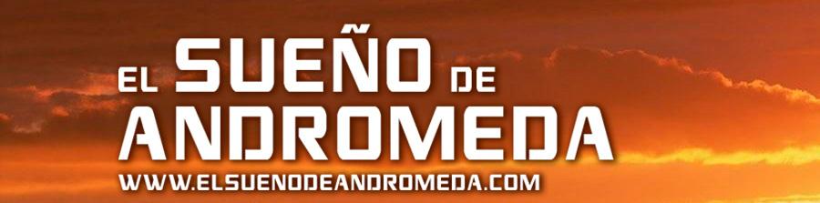 EL SUEÑO DE ANDRÓMEDA