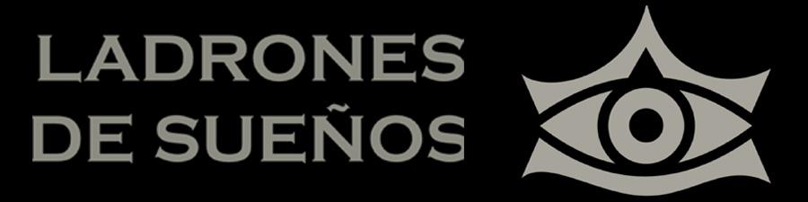 LADRONES DE SUEÑOS