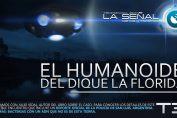 """EL HUMANOIDE EL DIQUE """"LA FLORIDA"""""""