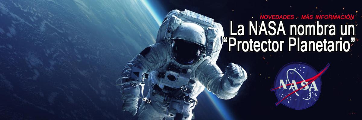 Protector Planetario - NASA -