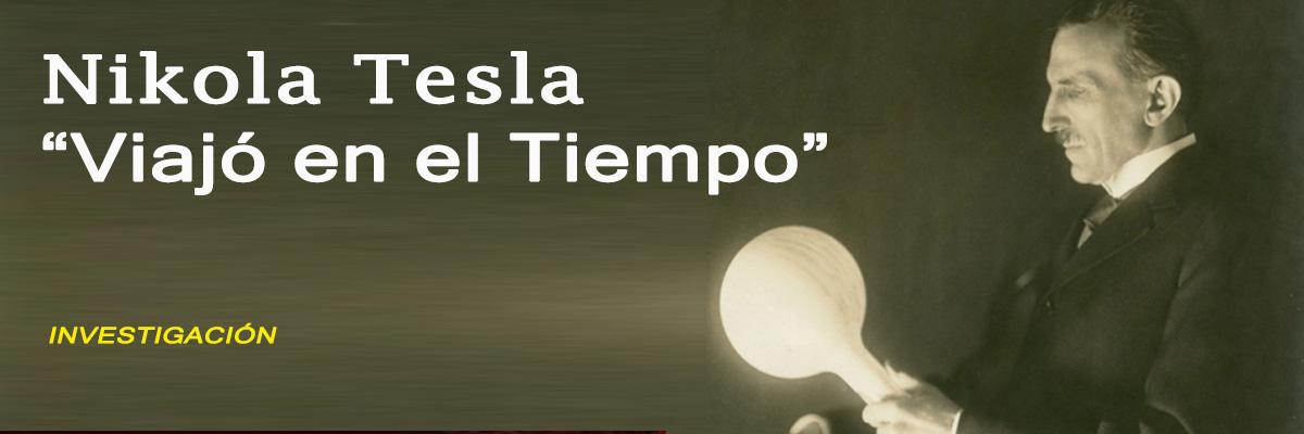 Nikola Tesla y los viajes en el Tiempo