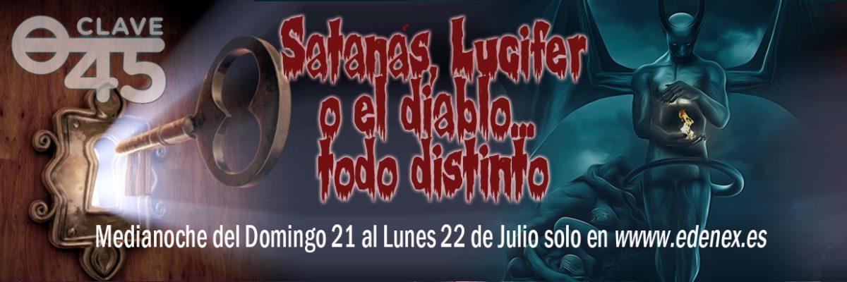 """Cita ineludible con Gerald Dean en el nuevo episodio de """"Clave 45"""" que estrenamos en la medianoche del Domingo al Lunes en www.edenex.es """"Satanás, Lucifer o el Diablo... todo distinto""""."""